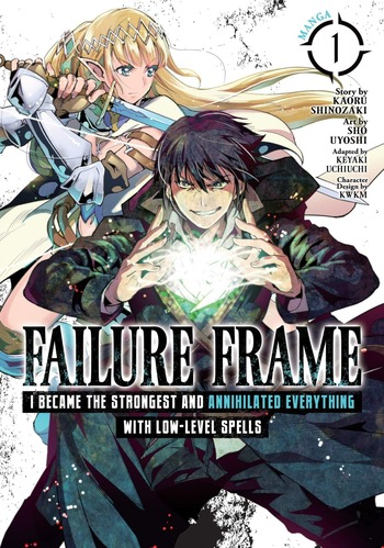 Failure Frame: I Became the Strongest and Annihilated Everything With Low-Level Spells