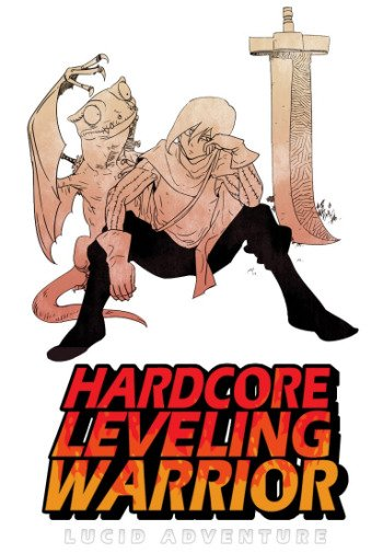 Hardcore Leveling Warrior Manga | Anime-Planet