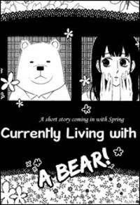 I Am Currently Living with a Bear main image