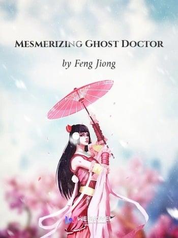 Mesmerizing Ghost Doctor (Novel) screenshot
