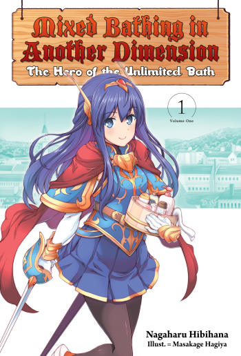 Mixed Bathing in Another Dimension (Light Novel)