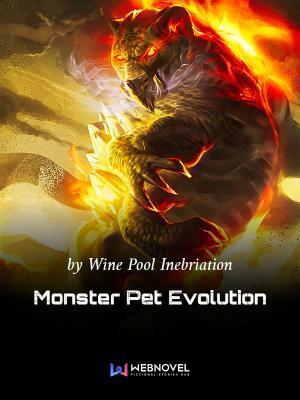 Monster Pet Evolution Chinese Web Novel