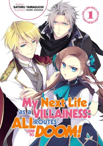 My Next Life as a Villainess: All Routes Lead to Doom! (Light Novel)
