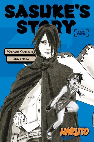 Naruto: Sasuke's Story - Star Pupil (Light Novel)