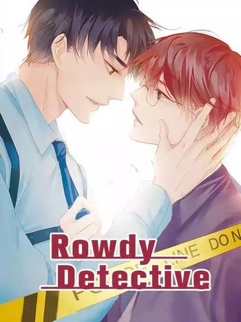 Rowdy Detective Manga