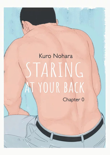 Staring at your back