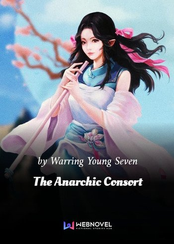 The Anarchic Consort Chinese Web Novel