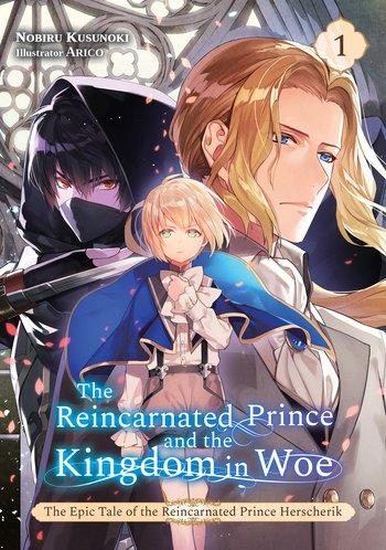 The Epic Tale of the Reincarnated Prince Herscherik (Light Novel)