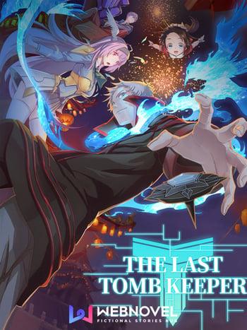 The Last Tomb Keeper