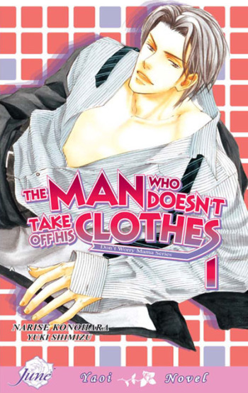 The Man Who Doesn't Take Off His Clothes (Light Novel)
