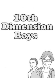 10th Dimension Boys