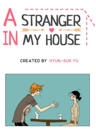 A Stranger in My House Manga | Anime-Planet