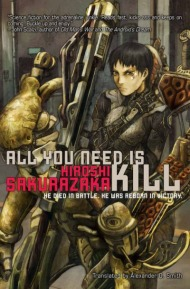 All You Need Is Kill (Light Novel)