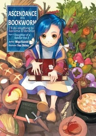 Ascendance of a Bookworm (Light Novel)
