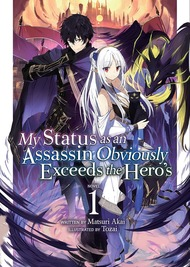 Assassin de Aru Ore no Status ga Yuusha Yori mo Akiraka ni Tsuyoi Nodaga (Light Novel)