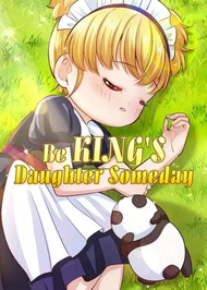 Be King's Daughter Someday