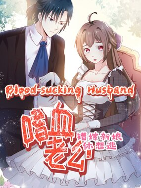 Bloodthirsty Man: Trapped Bride