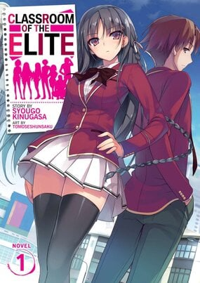 Classroom of the Elite (Light Novel)