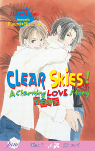 Clear Skies! A Charming Love Story (Light Novel)