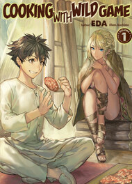 Cooking with Wild Game (Light Novel)