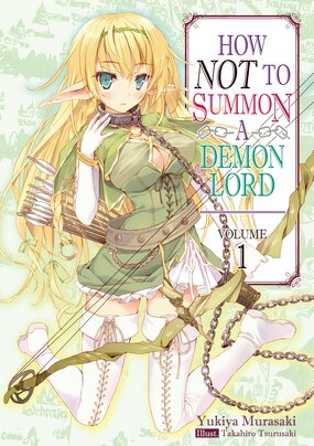 How NOT to Summon a Demon Lord (Light Novel)