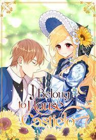 I Belong to House Castielo Manga | Anime-Planet