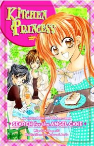 Kitchen Princess: Search for the Angel Cake (Light Novel)