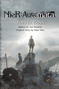 NieR:Automata - YoRHa Boys (Light Novel)
