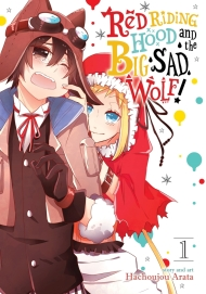 Red Riding Hood and the Big Sad Wolf