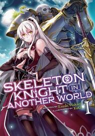 Skeleton Knight in Another World (Light Novel)