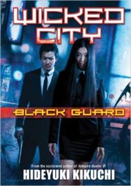 Wicked City: Black Guard (Light Novel)