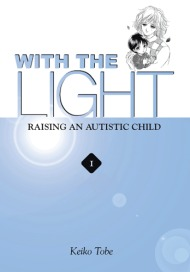 With the Light: Raising an Autistic Child