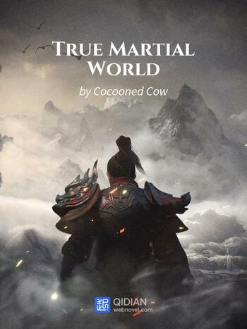 True Martial World (Novel) screenshot