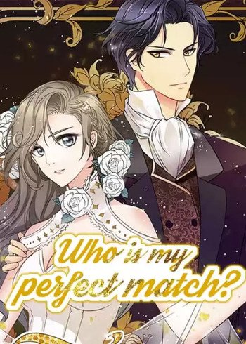 Who is My Perfect Match?