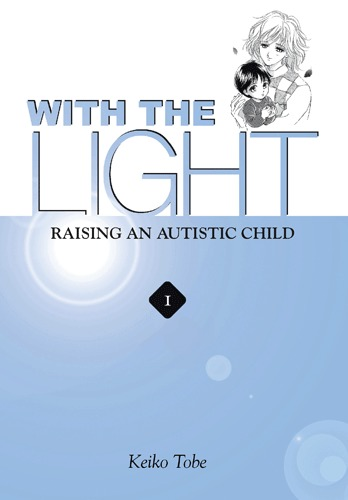 With the Light: Raising an Autistic Child main image
