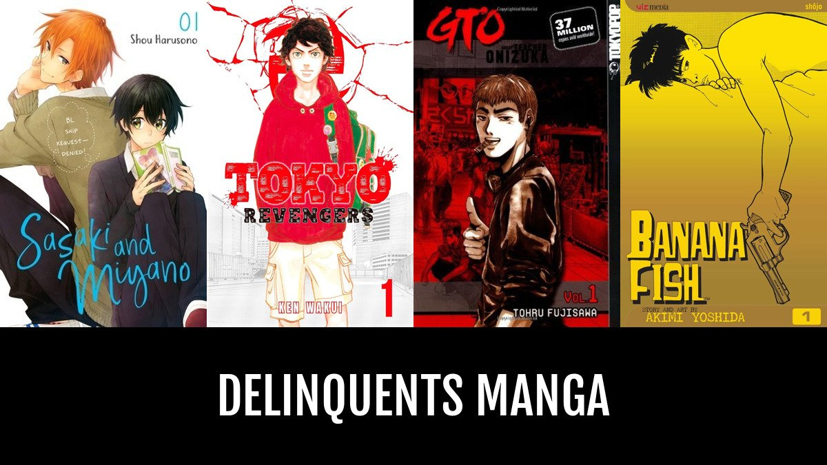 Best Delinquents Manga | Anime-Planet