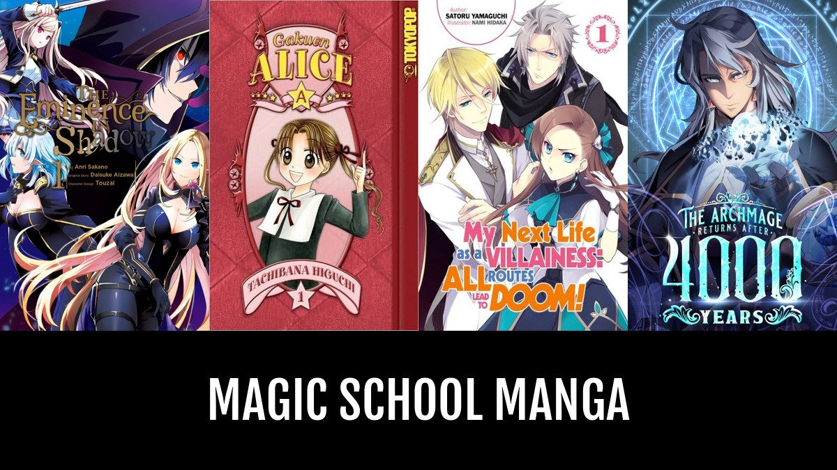 Best Magic School Manga | Anime-Planet