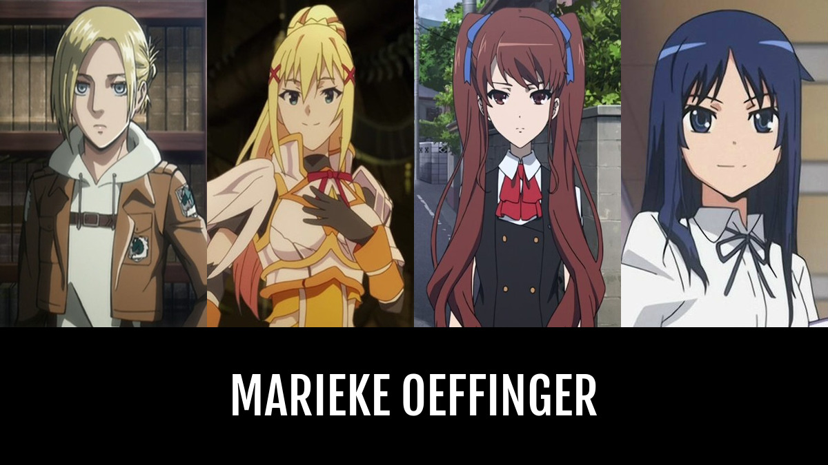 Marieke OEFFINGER | Anime-Planet