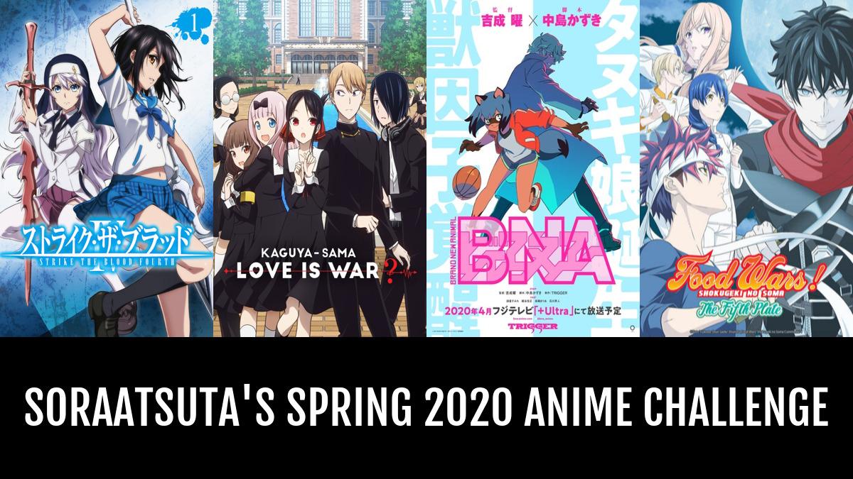 SoraAtsuta's spring 2020 Anime Challenge | Anime-Planet